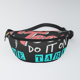 Nail Techs do it on the table - Nail Design Fanny Pack