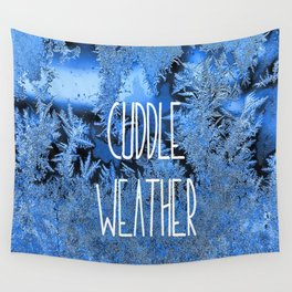 Cuddle Weather Wall Tapestry