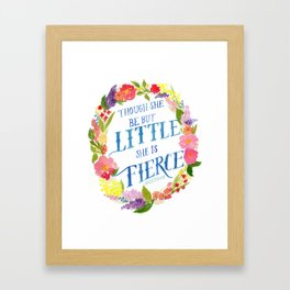 She is Little and Fierce  Framed Art Print
