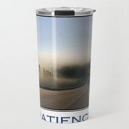 Inspiring Patience Travel Mug