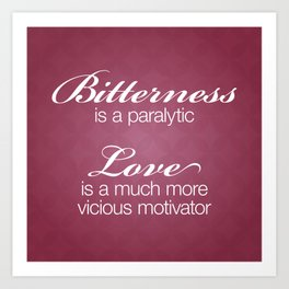 Bitterness & Love Art Print