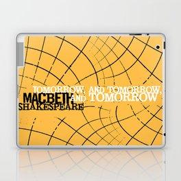 Macbeth 'Tomorrow and Tomorrow' - Shakespeare Quote Art - typography print Laptop & iPad Skin