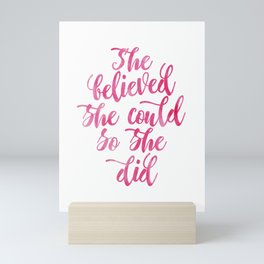 She believed she could so she did Pink Watercolor Mini Art Print
