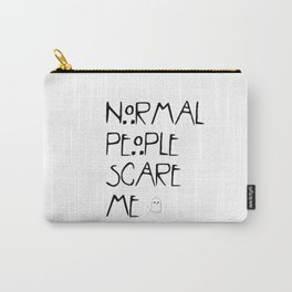 Normal People Scare Me - AHS Carry-All Pouch