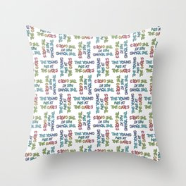 The Young Are At The Gates Throw Pillow