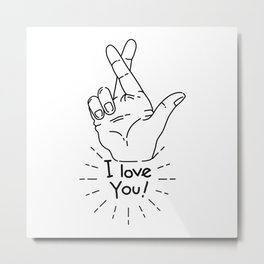 I love you - Fingers Crossed Metal Print
