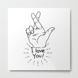 I love you - Fingers Crossed Metal Print