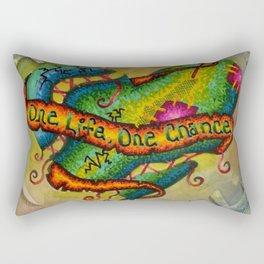 One Life, One Chance Rectangular Pillow