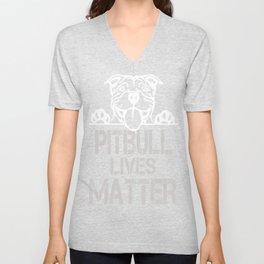 Pitbull Lives Matter funny Tshirt Unisex V-Neck