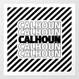 Calhoun USA CITY Funny Gifts Art Print
