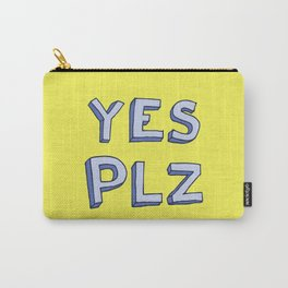 Yes PLZ Carry-All Pouch