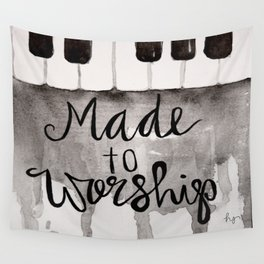 Made To Worship  Wall Tapestry