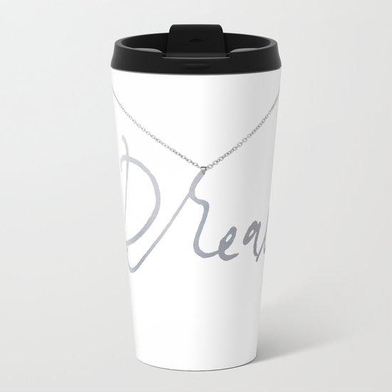Dream pendant Metal Travel Mug