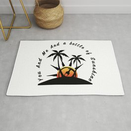 you and me and a bottle of sunshine, Lovers quote Rug