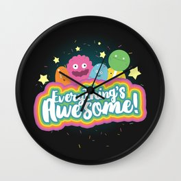 Everything's Awesome! Wall Clock