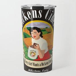 Dickens Cider - Every Girls Likes A Dickens Cider! Travel Mug