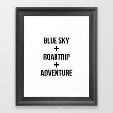 Blue Sky+Road Trip+Adventure Framed Art Print