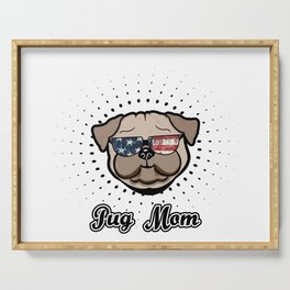 USA Pug Mom Cool Dog Stars and Stripes Independence Day Serving Tray