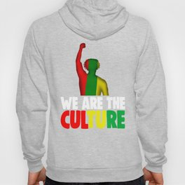 Black History Month Shirt We Are Culture Pride African Hoody