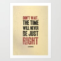 Don't wait Art Print