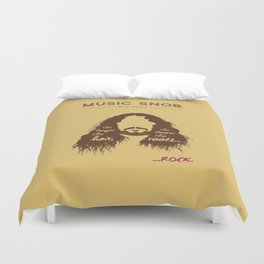 The Longer the Hair — Music Snob Tip #073 Duvet Cover