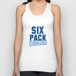 Six Pack Coming Soon Unisex Tank Top