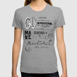 make mistakes - neil gaiman T-shirt