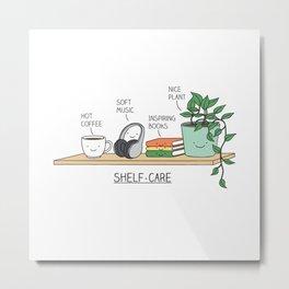 Self-care Metal Print