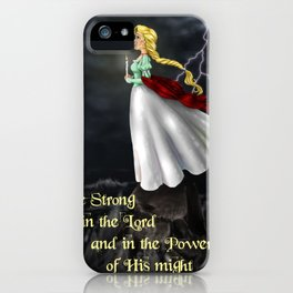 The Stand~Be Strong in the Lord iPhone Case