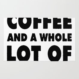I NEED A LITTLE BIT OF COFFEE AND A WHOLE LOT OF JESUS T-SHIRT Rug
