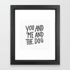 You, Me And Dog Framed Art Print