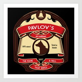 Pavlov's Conditioner Art Print