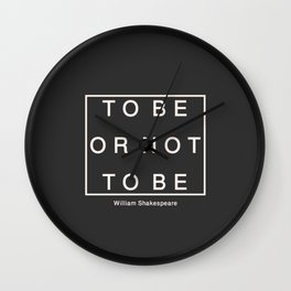 To Be Or Not Wall Clock