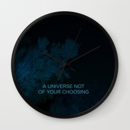 A Universe Not of Your Choosing Wall Clock