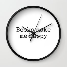 Books make me happy - vintage typewriter text Wall Clock