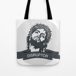 Jesus Disrupts Tote Bag