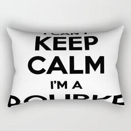 I cant keep calm I am a BOURKE Rectangular Pillow