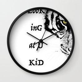 Art print: Looking at you kid (eye of the tiger) Wall Clock