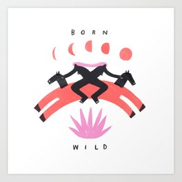 Born Wild Art Print