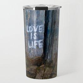 Love is Life Travel Mug