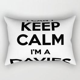 I cant keep calm I am a DAVIES Rectangular Pillow