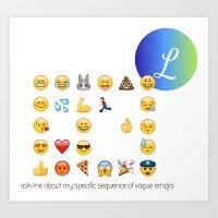 Ask me about my vague emojis Art Print