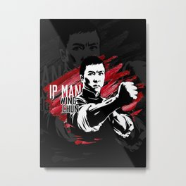 Ip Man, Wing Chun Kung Fu Metal Print