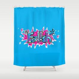 FN Foolish Graffiti Art blue Shower Curtain