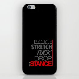 POKE STRETCH TUCK DROP STANCE v1 HQvector iPhone Skin