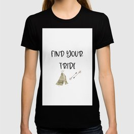Find Your Tribe, Teepee & Arrows T-shirt