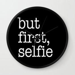 But first, selfie Wall Clock