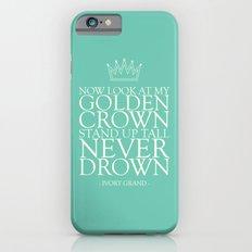 My Golden Crown iPhone 6s Slim Case