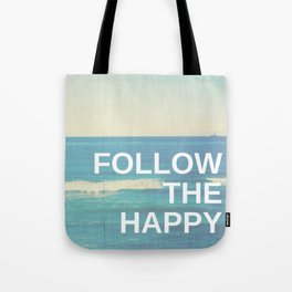 Follow the Happy Tote Bag