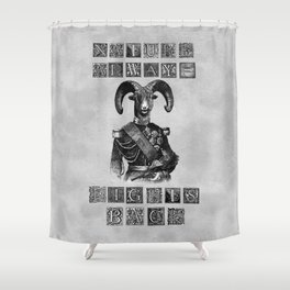 Nature Always Fights Back Shower Curtain